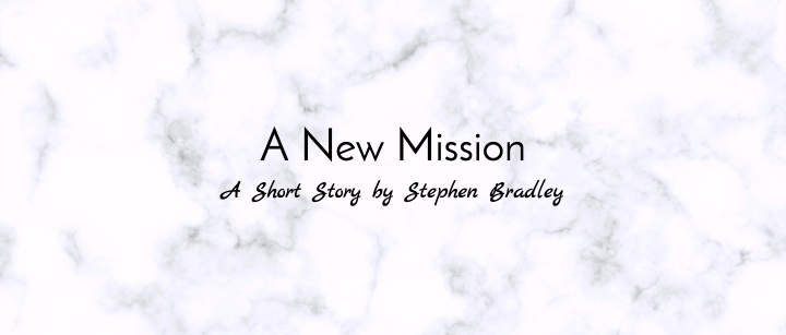 A New Mission